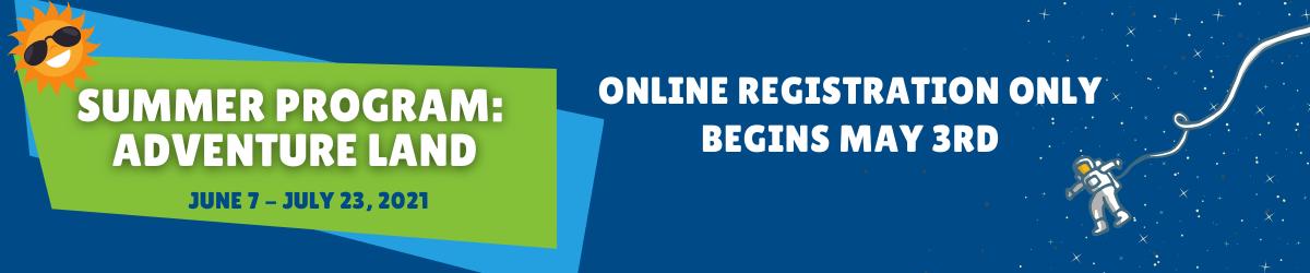 Online Summer Registration starts May 3 homepage graphic